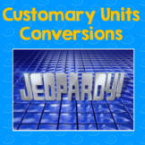 Customary Unit- Jeopardy