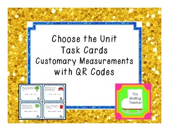 Customary Units Task Cards - Choose the Unit