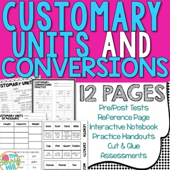 Customary Units and Conversions - Common Core Aligned 4MD1