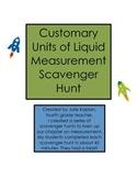 Customary Units of Liquid Measurement Scavenger Hunt