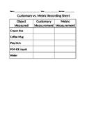 Customary Vs. Metric Mass/Weight and Capacity