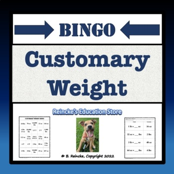 Customary Weight Bingo (30 pre-made cards!)