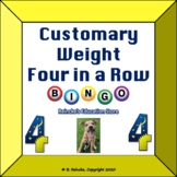 Customary Weight 4 in a Row (small-group bingo)