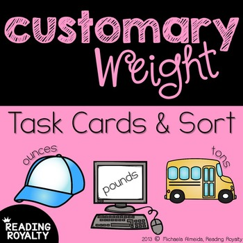 Customary Weight: Ounces, Pounds, and Tons