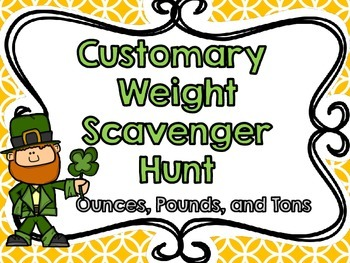 Customary Weight Scavenger Hunt