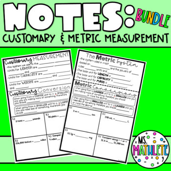Customary and Measurement Conversion Notes
