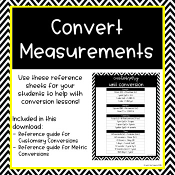 Customary and Metric Conversion Reference Sheet