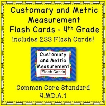 Customary and Metric Measurement Flash Cards Common Core {4th Grade}
