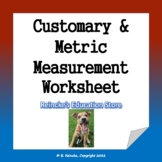 Customary and Metric Measurement Practice Worksheet
