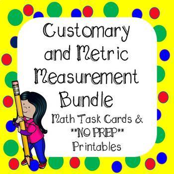 Customary and Metric Measurement Task Cards and Worksheets 4th grade Bundle