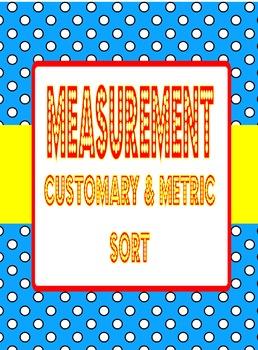 Customary and Metric Sort- Teks 4.8