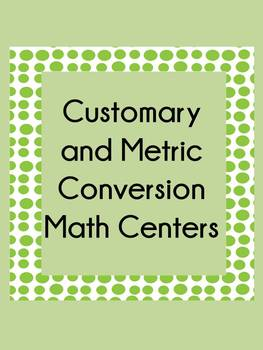 Customary and Metric measurement Conversion Centers Common Core Standards