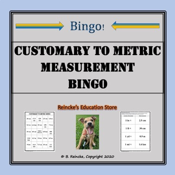 Customary to Metric Measurement Bingo (30 pre-made cards!)