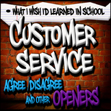 Customer Service Agree/Disagree, Discussion Activities and Journals