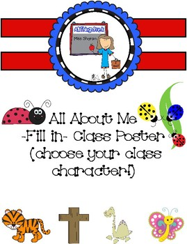 Customizable!!! All About Me Poster (you chose your class character)