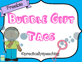 Customizable Bubble Gift Tags FREEBIE