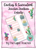 Customizable Cactus and Succulent Teacher Toolbox Labels