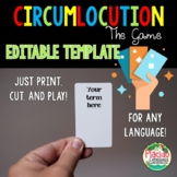 Customizable Circumlocution Game for Spanish, French, German and MORE!