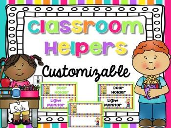 Customizable Classroom Helpers {Bright Decor}