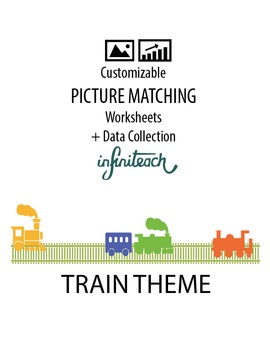 Customizable PICTURE MATCHING Worksheets & Data For Students With Autism