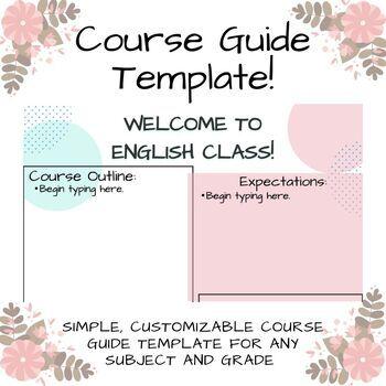 Customizable Course Guide Template!