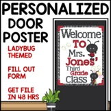 Customizable Door Sign (Lady Bug Themed)