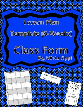 Customizable Lesson Plan Template (6-Week Edition)