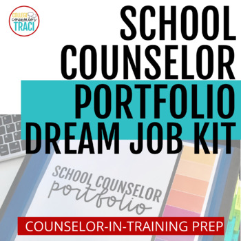 Customizable School Counseling Portfolio Bundle