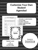 Customize Your Own Student Agendas!