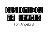 Customized AR Level Labels for Angela S.