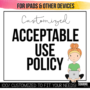 Customized Acceptable Use Policy for iPads | To Help Teach Digital Citizenship