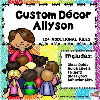 Customized Class Decor for Allyson