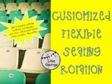 Customized Flexible Seating Rotation