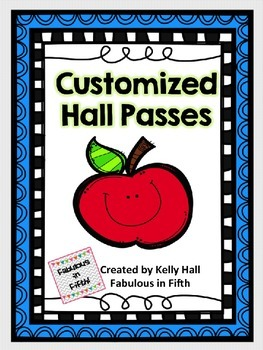 Customized Hall Passes