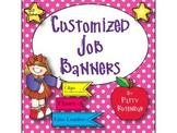 Customized Job Banners