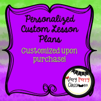 Customized Lesson Plans