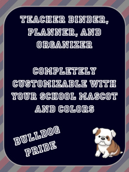 Preview-Customized Teacher Binder- EDITABLE --You choose the mascot and colors