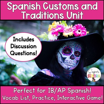 Customs and Traditions Spanish