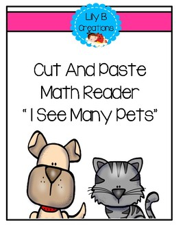Cut And Paste Math Reader - I See Many Pets