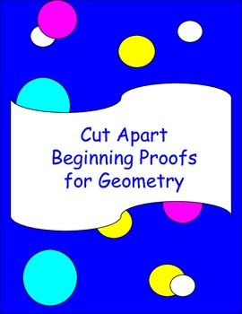 Cut Apart Beginning Geometry Proofs