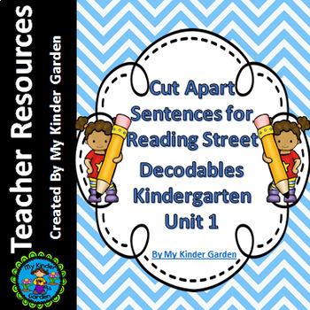 Cut Apart Sentences Kindergarten Reading Street Decodables Unit 1