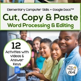 Word Processing and Editing Activities - Cut, Copy, and Paste! for Google Docs
