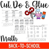 Cut, Do & Glue- Back to School Math