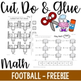 Cut, Do & Glue- Football Math Freebie