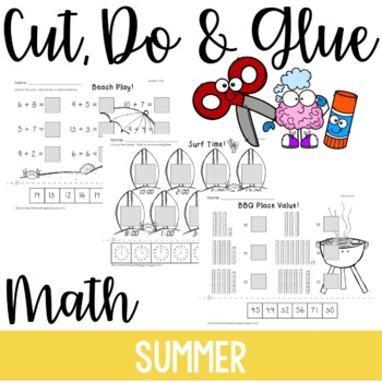 Cut, Do & Glue- Summer  Math