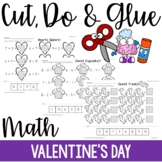 Cut, Do & Glue- Valentine's Day Math