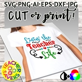 Cut File Teacher Pride Design great for T-shirts, VINYL etc.