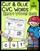 Cut & Glue CVC Words - BUNDLE