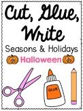 Cut, Glue, Write: Halloween Sentence Writing