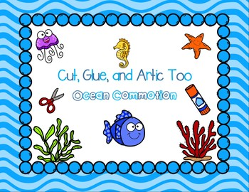 Cut, Glue, and Artic Too!  Ocean Commotion